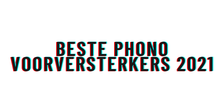 Beste phono voorversterkers 2021