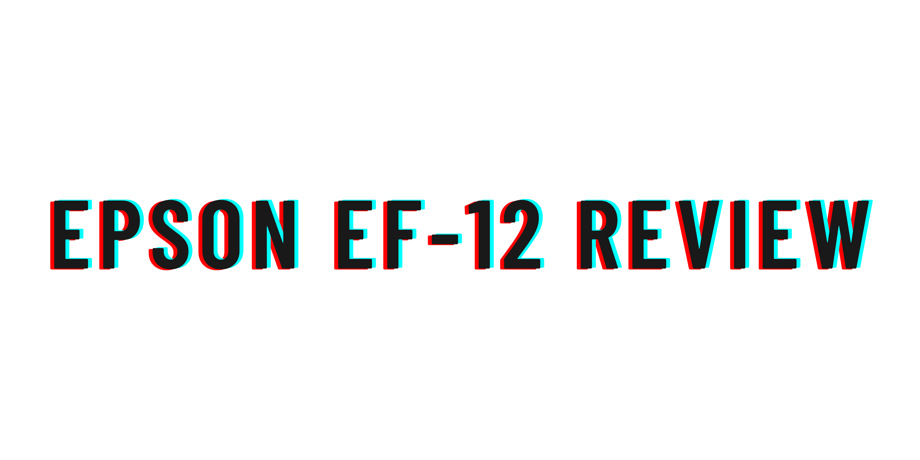 Epson EF-12 review