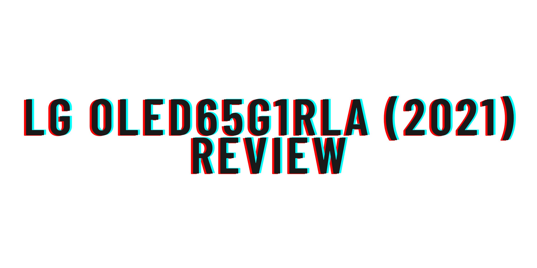 LG OLED65G1RLA (2021) review