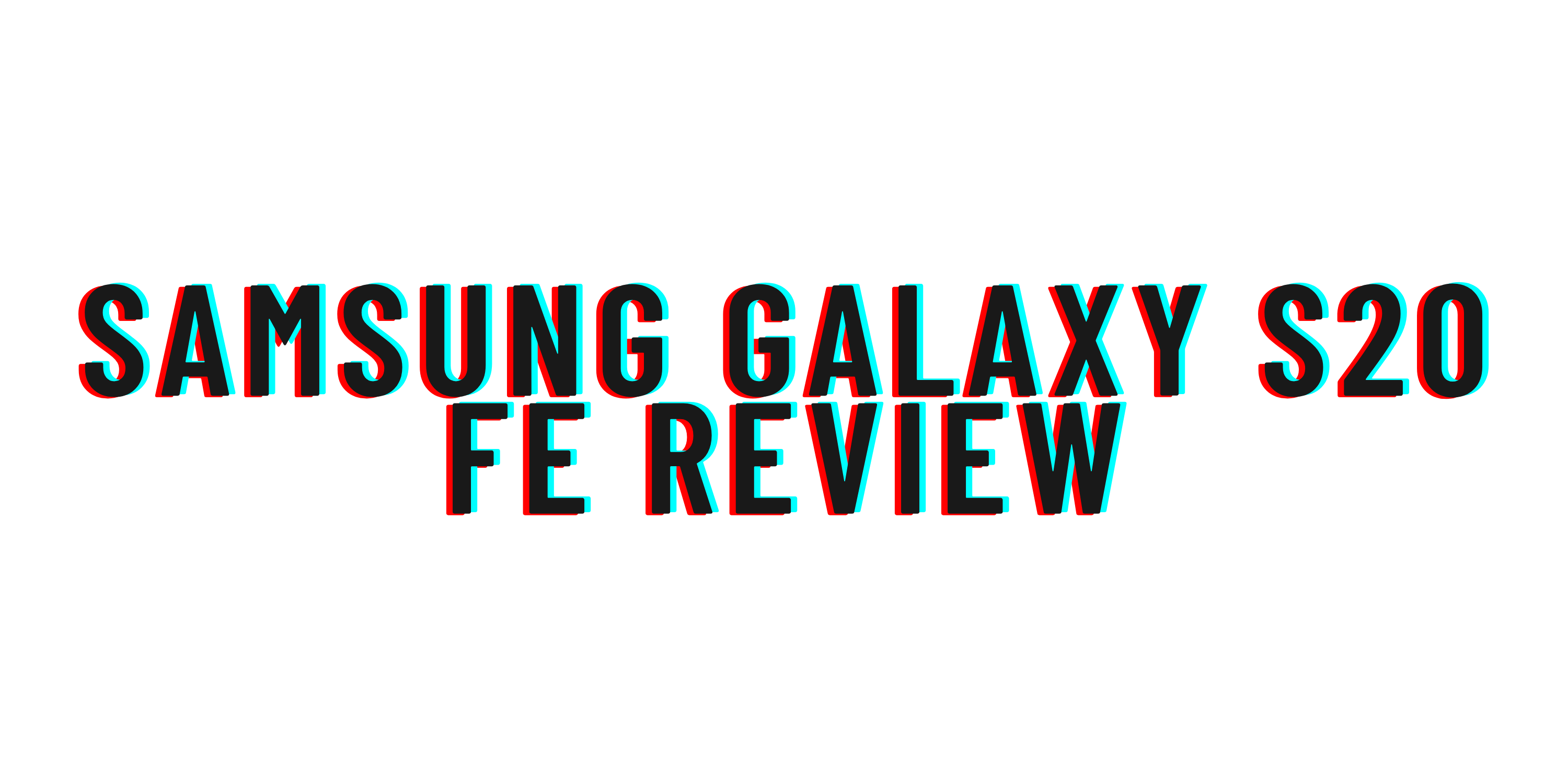 Samsung Galaxy S20 FE review